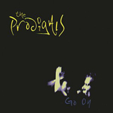 The Prodigals - Go On